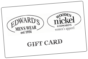 Edward's Menswear & Wooden Nickel Gift Card